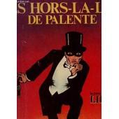 Les Hors La Loi De Palente - La Greve De Lip. de WIAZ / PIOTR