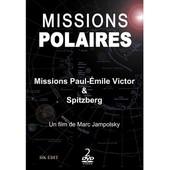Missions Polaires : Missions Paul-Emile Victor & Spitzberg de Marc Jampolsky