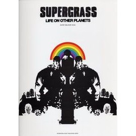 Supergrass life on other planets tab