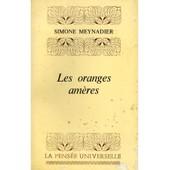 Les Oranges Am�res / Meynadier, Simone de simone meynadier