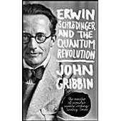 Erwin Schrodinger And The Quantum Revolution de Gribbin, PhD John
