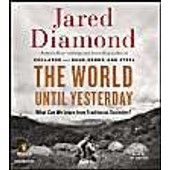 The World Until Yesterday: What Can We Learn From Traditional Societies? de Jared Diamond
