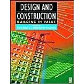 Design And Construction: Building In Value de Rick Best