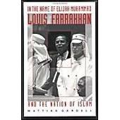 In The Name Of Elijah Muhammad, Louis Farrakhan And The Nation Of Islam de Gardell, Mattias