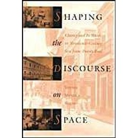 Shaping the Discourse on Space: Charity and Its Wards in 19th-Century San Juan, Puerto Rico - Collectif
