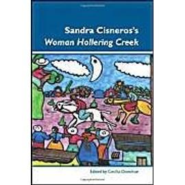 """Sandra Cisneros S """"Woman Hollering Creek - Cecilia Donohue"""