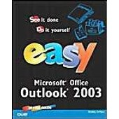 Easy Outlook 2003 de Shelley O'hara