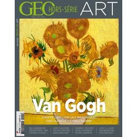 Geo Art 4 H S Hors Serie Van Gogh