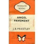 Angel Pavement de PRIESTLEY J. B.