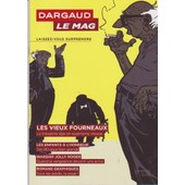 Dargaud Le Mag 7 Lupano Vieux Fourneaux Warship Jolly Roger Enfants Et Bulles Delaby Hommage