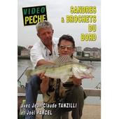 Sandres Et Brochets Du Bord Avec Jean-Claude Tanzilli Et Jo�l Parcel de Nicolas Jouhet