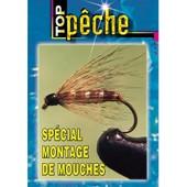 Sp�cial Montage De Mouche de Guy Prouin