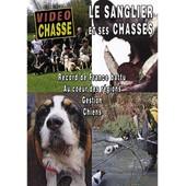 Le Sanglier Et Ses Chasses : Record De France Battu, Gestion, Chiens, Au Coeur Des R�gions de Olivier Coudeyre