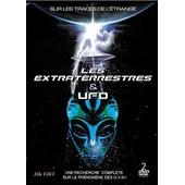 Les Extraterrestres & Ufos : Une Recherche Compl�te Sur Le Ph�nom�ne Des O.V.N.I.