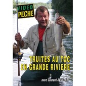 Truites Au Toc En Grandes Rivieres Avec Laurent Jauffret de Guy Prouin