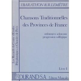 chansons traditionnelles des provinces de france Livre 1