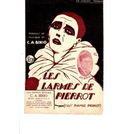 LES LARMES DE PIERROT -Cosi Piange Pierrot (Bixio)