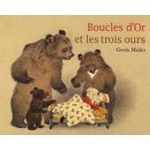 Boucles D'or Et Les Trois Ours de Gerda Muller