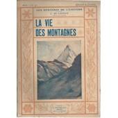 Les Myst�res De L'univers ( �dition Illustr�e ) : La Vie Des Montagnes de l. de launay