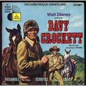 Davy Crockett : Un Livre- Disque Disneyland - Racont� Par Dominique Paturel
