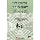 Connaissance De L'acupuncture - L'art De Nourrir La Vie de Connaissance De L'acupuncture