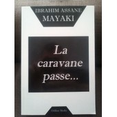 La Caravane Passe de ibrahim assane mayaki