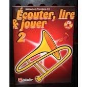 Ecouter Lire Et Jouer Trombone Cl� De Fa Vol. 2 (+Cd)
