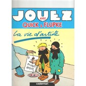 Quick Et Flupke La Vie D'artiste de Fondation Herg�