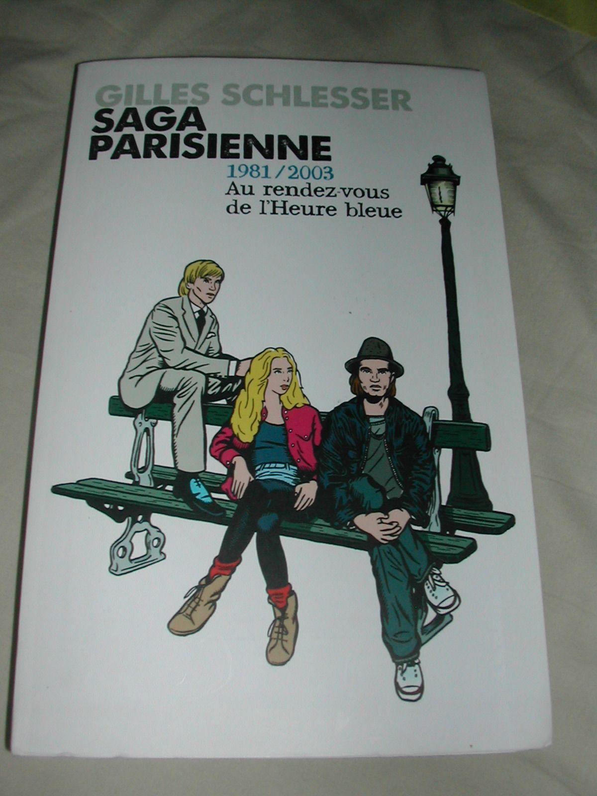 Saga parisienne 1981/2003 Au rendez-vous de l'Heure bleue