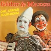 Ohe Tarzan / Boum Boum // - Gedor Maxou ((( 2 Clown Max Miquel