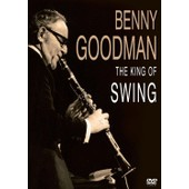Benny Goodman : The King Of Swing de Xxlmedia Entertainment
