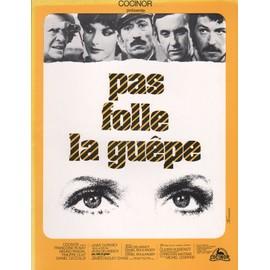 pas folle la guêpe, synopsis dépliant, Jean Delannoy Avec Francoise Rosay, Anny Duperey, Bruno Prada