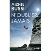 N'oubliez Jamais de Michel Bussi