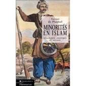 Minorites En Islam. Geographie Politique Et Sociale de Planhol Xavier De
