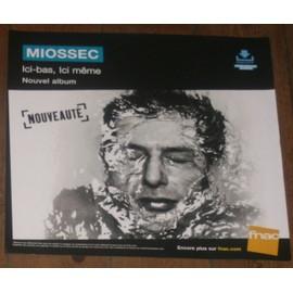 MIOSSEC ICI-BAS, ICI-MêME plv FNAC FORMAT 33 T TEXTURE PAPIER
