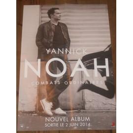 affiche 40x60cm publicitaire officielle YANNICK NOAH combats ordinaires 2014