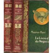 Le Livre D'or Du Negociant - Tome Ii. - Manuel Juridique Du Commercant Et Iii. Comptabilite Operations De Banque Et De Bourse. de maurice potel
