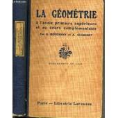 La Geometrie A L'ecole Primaire Superieure Et Au Cours Complementaire - Programmes De 1920. de BOUCHENY G. / GUERINET A.