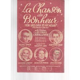 """LA CHANSON DU BONHEUR - du film de Walt Disney """" les trois caballeros """" - MICHEL ELMER / JEAN PIERRE DUJAY / LUCIENNE VERNAY / JACQUELINE MOREAU / LOUIS VAN BURG"""
