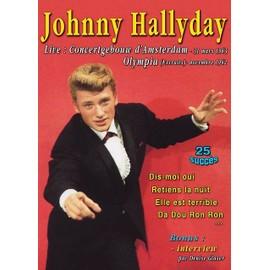 Johnny Hallyday : Live Concertgebouw 31 mars 1963, Amsterdam + Olympia (extraits) novembre 1962