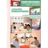 Activit�s Bureautiques 2e Bac Pro Gestion-Administration de Lionel Baudin