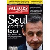 Valeurs Actuelles 4049 Seul Contre Tous Sarkozy Juges Hollande Ump Bruno Le Maire