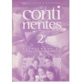 Espagnol Continentes 2de - Livre Du Profeseur de Patrick Fourneret