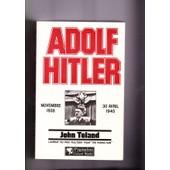 Adolf Hitler, Novembre 1938 - 30 Avril 1945 de john toland