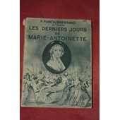 Les Derniers Jours De Marie-Antoinette de F. Funch-Brentano