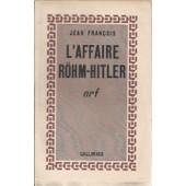 L'affaire R�hm - Hitler de jean fran�ois