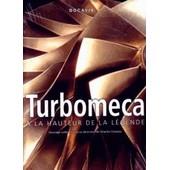 Turbomeca - A La Hauteur De La L�gende de Charles Claveau
