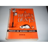 A Belles Dents, Pr�cis De Science Canine de Thelwell