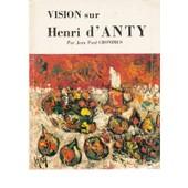 Vision Sur D'anty de JEAN BARDY, JEAN PAUL CRONIMUS, HENRI GINESTE, MICHELINE SANDREL, ANDRE WEBER, ANDRE FLAMENT