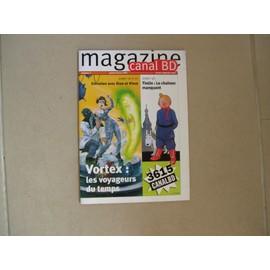Canal Bd Magazine N� 7 : Entretien Avec Stan Et Vince - Tintin : Le Cha�non Manquant